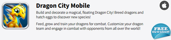 Check out Dragon City Mobile - iOS, it's awesome! Download it here and Let me know your thoughts after you try it!